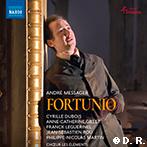 メサジェ:歌劇『フォルテュニオ』