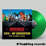 Mirwais『2016 MY GENERATION』