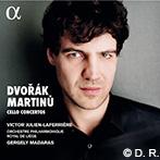 Victor Julien-Laferrière Dvorak, Martinů : Cello Concertos
