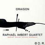 Raphaël Imbert Quartet ORAISON