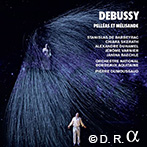 ピエール・デュムソー指揮、ボルドー国立歌劇場 ドビュッシー:ペレアスとメリザンド
