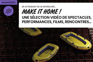 ナンテール・アマンディエ劇場:Make it home